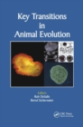 Key Transitions in Animal Evolution - Book