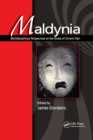 Maldynia : Multidisciplinary Perspectives on the Illness of Chronic Pain - Book