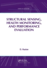 Structural Sensing, Health Monitoring, and Performance Evaluation - Book
