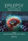 Epilepsy : Mechanisms, Models, and Translational Perspectives - Book