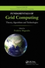 Fundamentals of Grid Computing : Theory, Algorithms and Technologies - Book