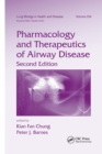 Pharmacology and Therapeutics of Airway Disease - Book