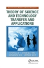 Theory of Science and Technology Transfer and Applications - Book