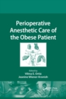 Perioperative Anesthetic Care of the Obese Patient - Book