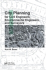City Planning for Civil Engineers, Environmental Engineers, and Surveyors - Book