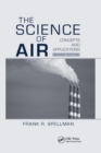 The Science of Air : Concepts and Applications, Second Edition - Book