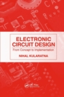 Electronic Circuit Design : From Concept to Implementation - Book