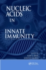 Nucleic Acids in Innate Immunity - Book