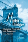 Historic Bridges : Evaluation, Preservation, and Management - Book