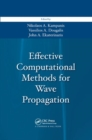 Effective Computational Methods for Wave Propagation - Book