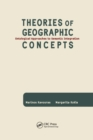 Theories of Geographic Concepts : Ontological Approaches to Semantic Integration - Book
