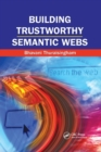Building Trustworthy Semantic Webs - Book