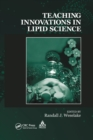 Teaching Innovations in Lipid Science - Book