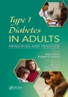 Type 1 Diabetes in Adults : Principles and Practice - Book