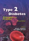 Type 2 Diabetes : Principles and Practice, Second Edition - Book