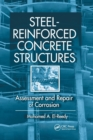 Steel-Reinforced Concrete Structures : Assessment and Repair of Corrosion - Book