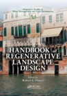 Handbook of Regenerative Landscape Design - Book