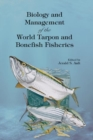 Biology and Management of the World Tarpon and Bonefish Fisheries - Book