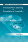 Semisupervised Learning for Computational Linguistics - Book