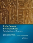 Male Sexual Dysfunction : Pathophysiology and Treatment - Book