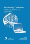 Biodiversity Databases : Techniques, Politics, and Applications - Book