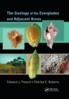 The Geology of the Everglades and Adjacent Areas - Book