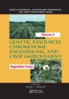 Genetic Resources, Chromosome Engineering, and Crop Improvement : Vegetable Crops, Volume 3 - Book