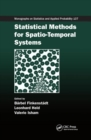 Statistical Methods for Spatio-Temporal Systems - Book