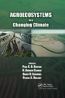 Agroecosystems in a Changing Climate - Book