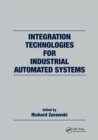 Integration Technologies for Industrial Automated Systems - Book