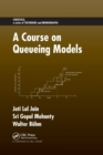 A Course on Queueing Models - Book