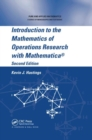 Introduction to the Mathematics of Operations Research with Mathematica (R) - Book