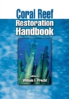 Coral Reef Restoration Handbook - Book