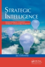 Strategic Intelligence : Business Intelligence, Competitive Intelligence, and Knowledge Management - Book