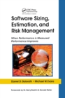 Software Sizing, Estimation, and Risk Management : When Performance is Measured Performance Improves - Book