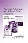 Practical Pulmonary and Critical Care Medicine : Disease Management - Book