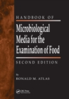 The Handbook of Microbiological Media for the Examination of Food - Book