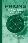 Prions : The New Biology of Proteins - Book