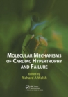 Molecular Mechanisms of Cardiac Hypertrophy and Failure - Book