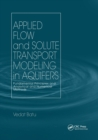 Applied Flow and Solute Transport Modeling in Aquifers : Fundamental Principles and Analytical and Numerical Methods - Book