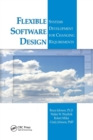 Flexible Software Design : Systems Development for Changing Requirements - Book