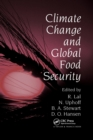 Climate Change and Global Food Security - Book