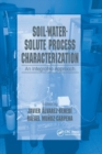 Soil-Water-Solute Process Characterization : An Integrated Approach - Book