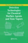 Detection Technologies for Chemical Warfare Agents and Toxic Vapors - Book