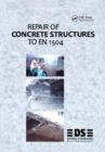 Repair of Concrete Structures to EN 1504 - Book