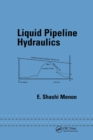 Liquid Pipeline Hydraulics - Book