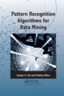 Pattern Recognition Algorithms for Data Mining - Book