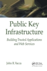 Public Key Infrastructure : Building Trusted Applications and Web Services - Book