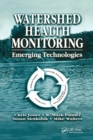 Watershed Health Monitoring : Emerging Technologies - Book