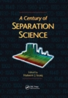 A Century of Separation Science - Book